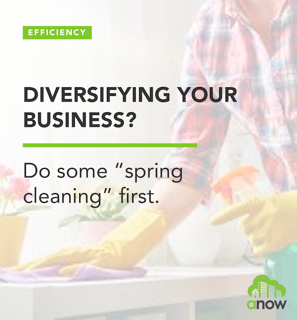 "Diversifying your business? Do some ""spring cleaning"" first"